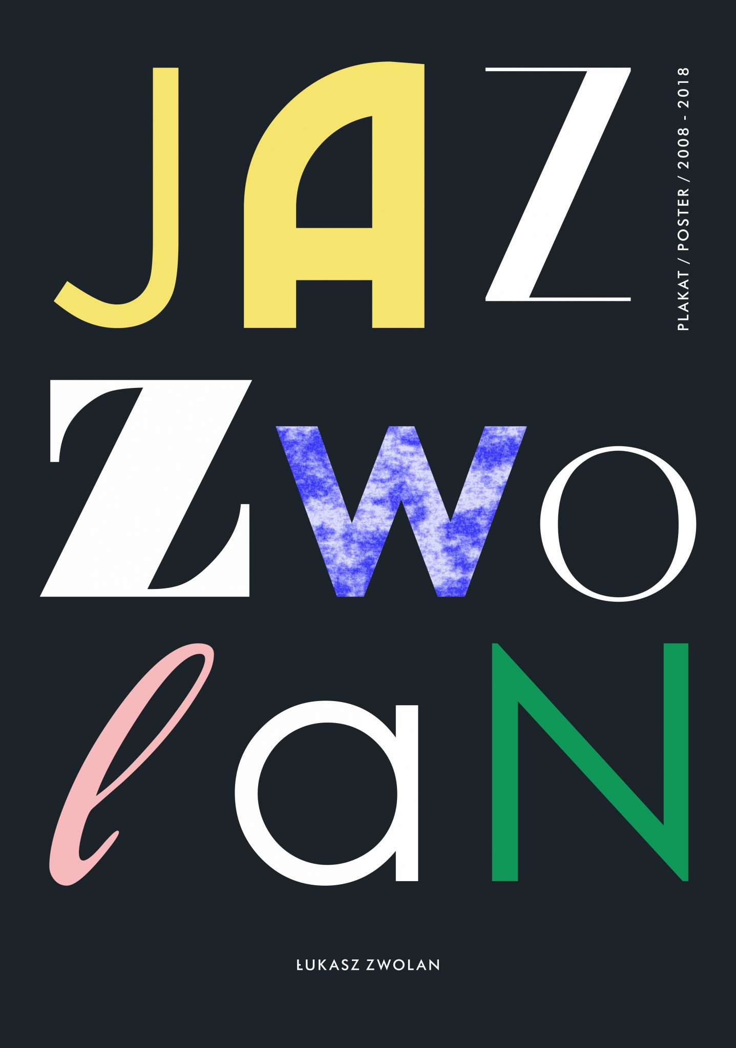 plakat Jazznowidz – czyli Łukasz Zwolan