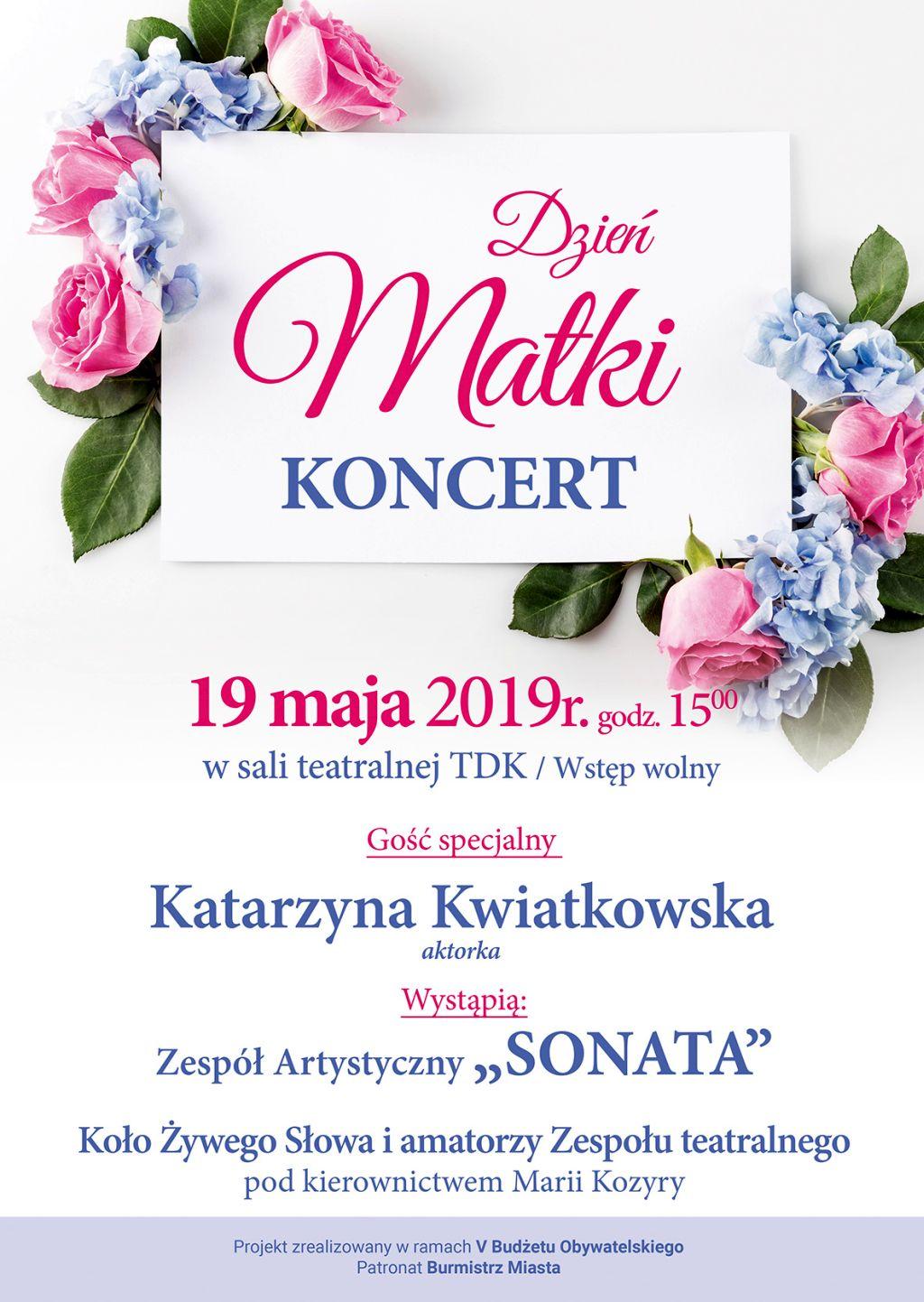 dzien matki 2019 Tomaszów Lub.: Koncertowy Dzień Matki z aktorką Katarzyną Kwiatkowską