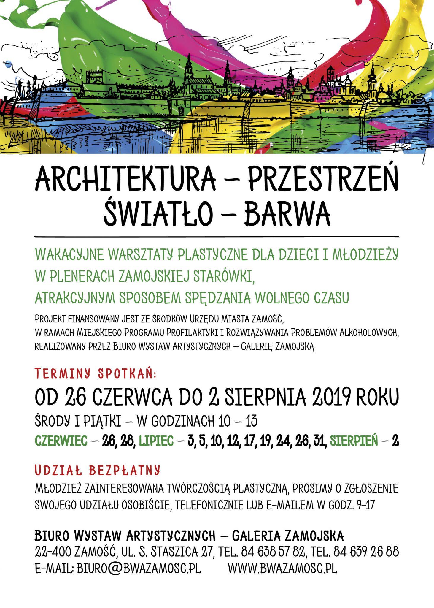warsztaty wakacyjne 2019 Wakacyjne warsztaty plastyczne dla dzieci i młodzieży w plenerachzamojskiej Starówki