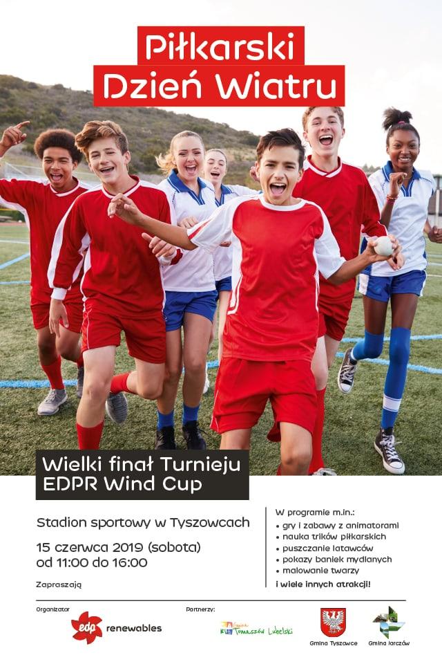 edpr post fb 640x960px pilkarski dzien wiatru 2019 06 05 01 Tyszowce: Wielki Finał Turnieju piłkarskiego EDPR Wind Cup i festyn rodzinny