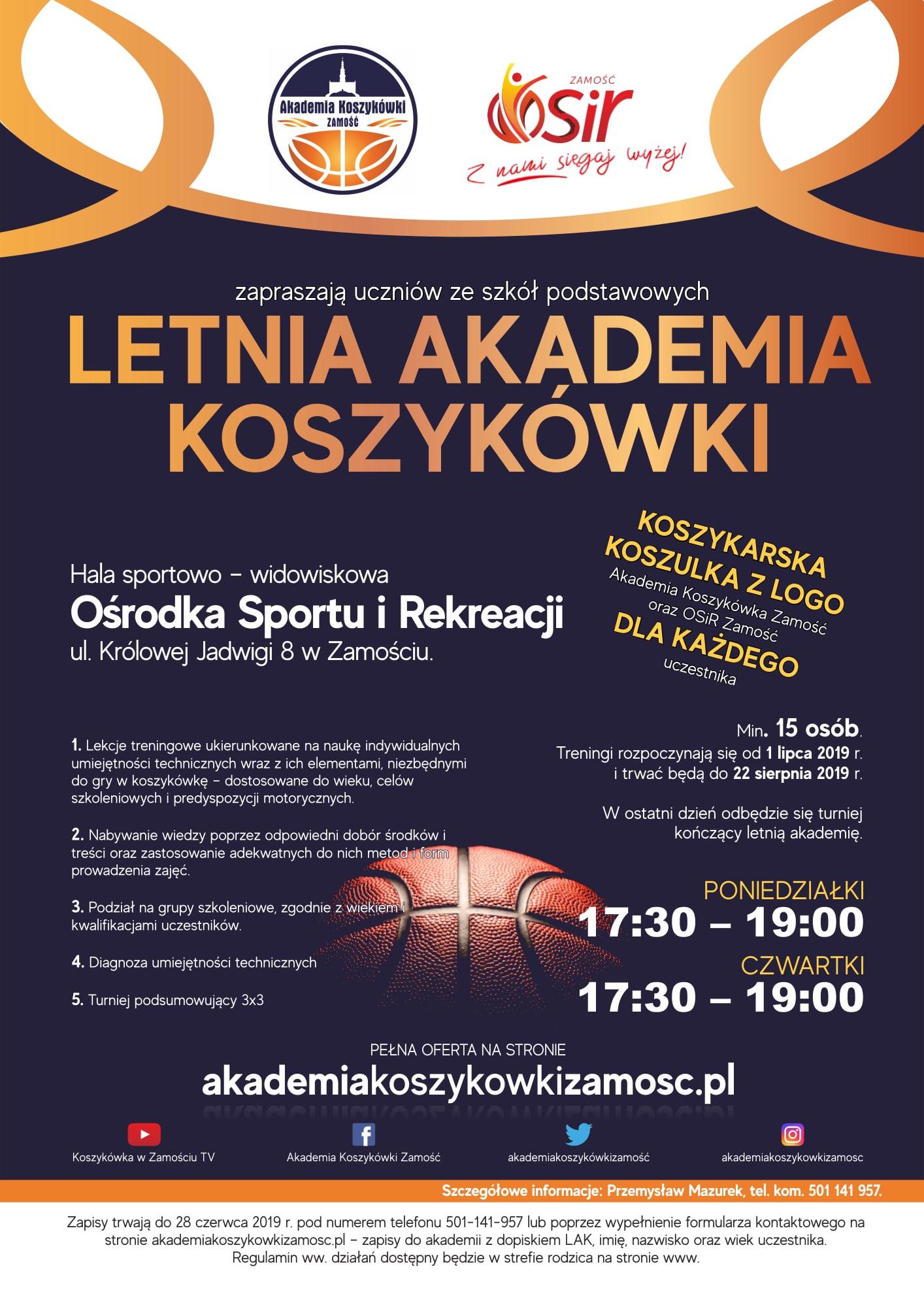 letnia akademia koszykowki Zamość: Letnia Akademia Koszykówki.
