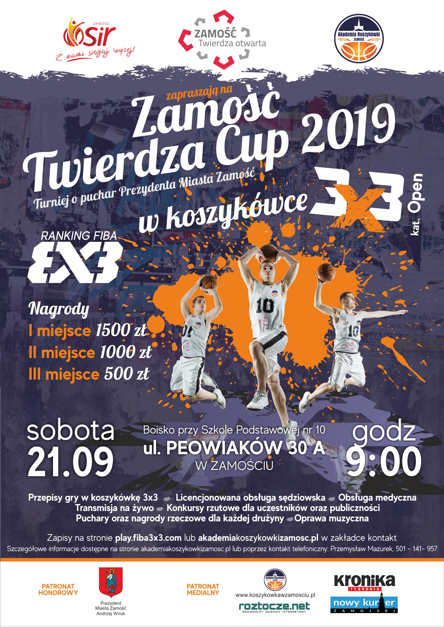 plakat streetball 2019 r Twierdza Zamość Cup 2019. Turniej koszykówki o Puchar Prezydenta Miasta Zamość