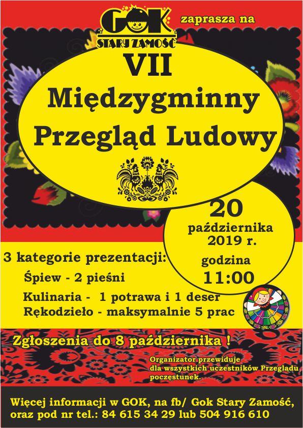 przeglad ludowy 2 plakat GOK wStarym Zamościu zaprasza na VIIMiędzygminnyPrzegląd Ludowy