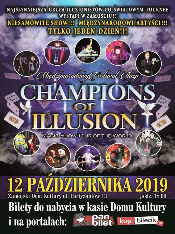 """zamosc Festiwal Iluzji """"Champions of Illusion"""". Ogłaszamy, kto zdobywa WEJŚCIÓWKI!"""