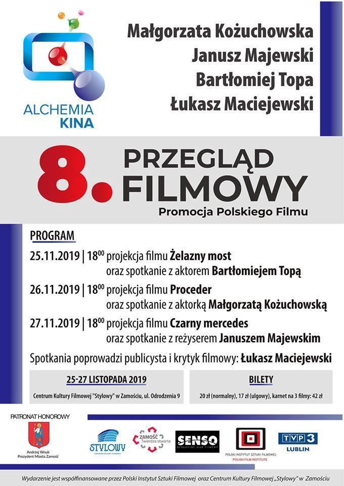 8 alchemia kina plakat Zamość: Małgorzata Kożuchowska, Janusz Majewski, Bartłomiej Topa i Łukasz Maciejewski gośćmi Alchemii Kina!