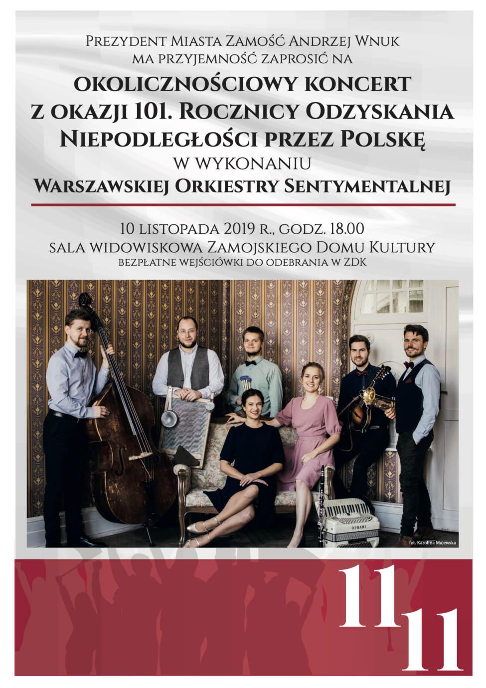 9445 11 11 koncert Zamość: Koncert Warszawskiej Orkiestry Sentymentalnej z okazji Święta Niepodległości