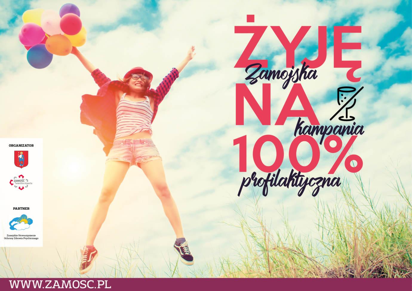 """plakat Zamość: Ruszyła kampania """"Żyję na 100%"""""""