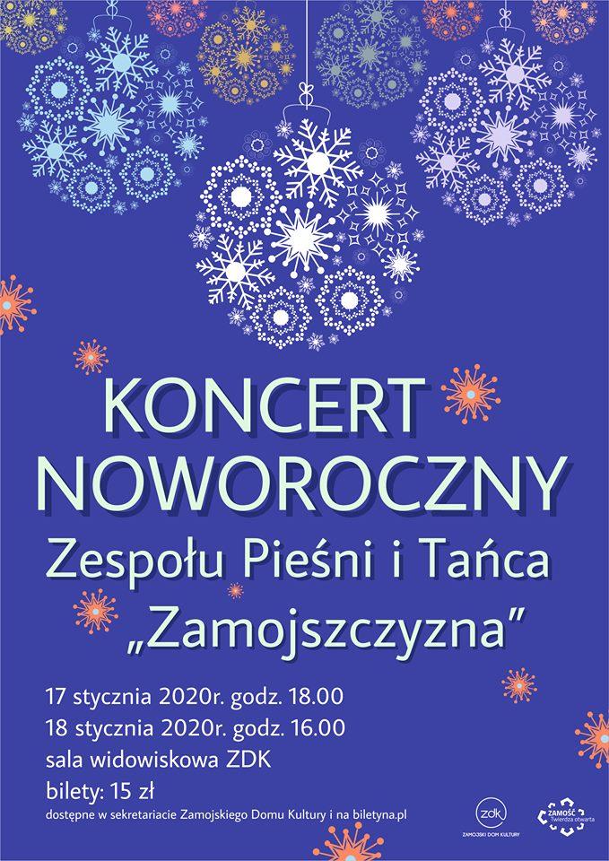 """78906948 471741693484021 2384070121908862976 n ZDK zaprasza na Koncert NoworocznyZPiT """"Zamojszczyzna""""."""