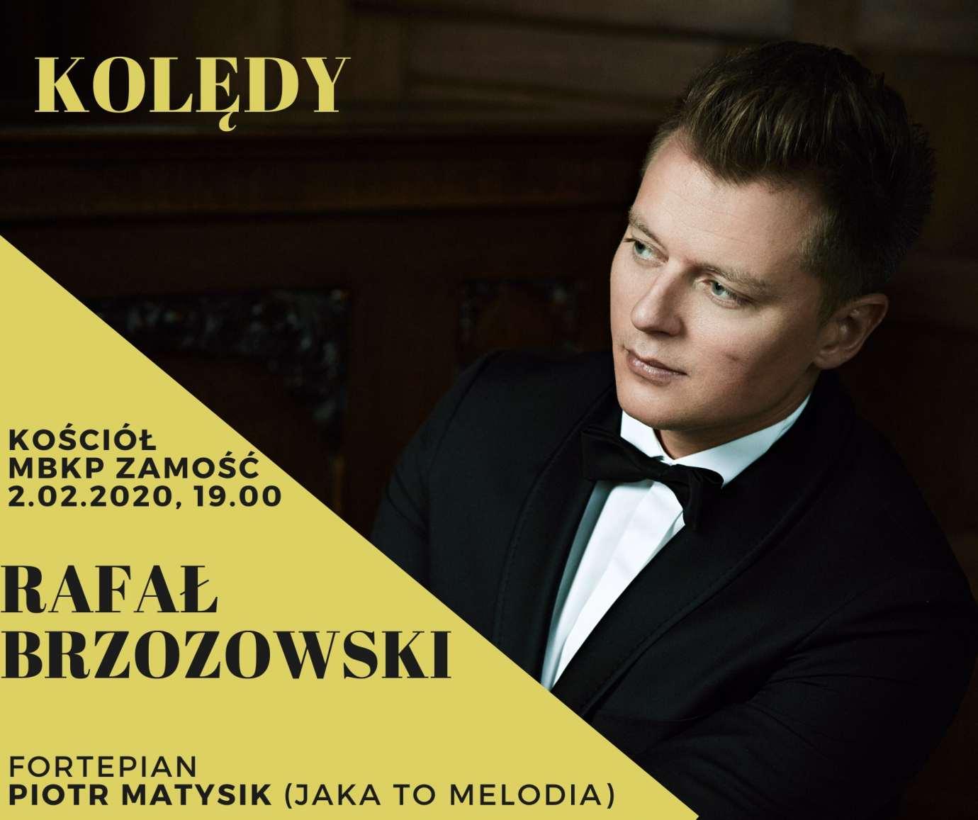 84450827 721263828405497 5029706887470252032 o Zamość: Koncert kolęd w wykonaniu Rafała Brzozowskiego