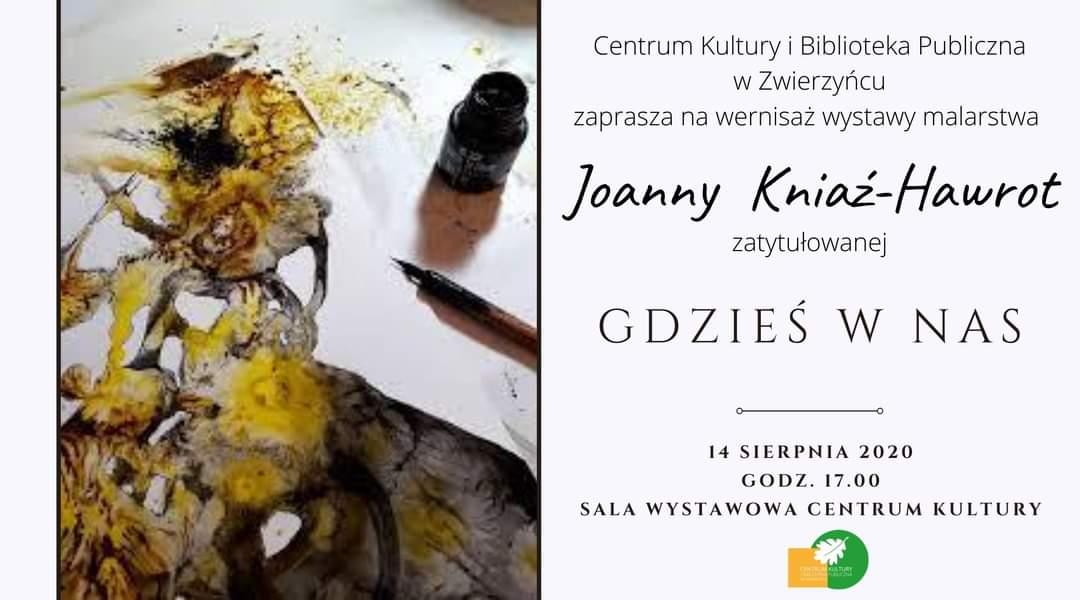 zaproszneie Wernisaż wystawy malarstwa Joanny Kniaź-Hawrot