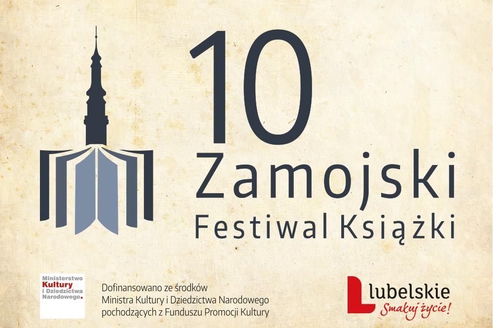 festiwal X Zamojski Festiwal Książki- ,,Książka drogą do wyobraźni