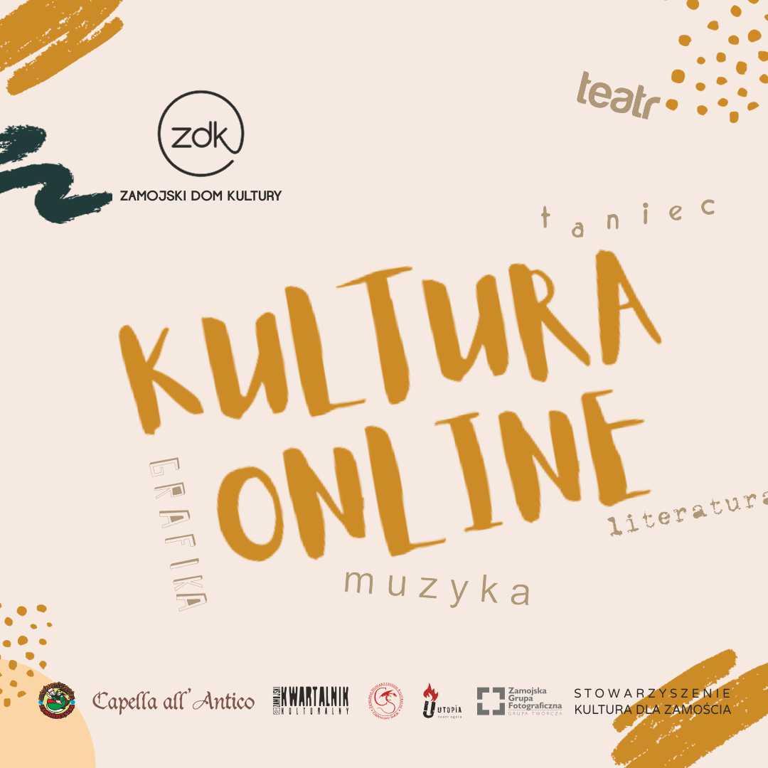 20 kultura online kwadrat Zamojski Dom Kultury przenosi swoje działania do przestrzeni wirtualnej.
