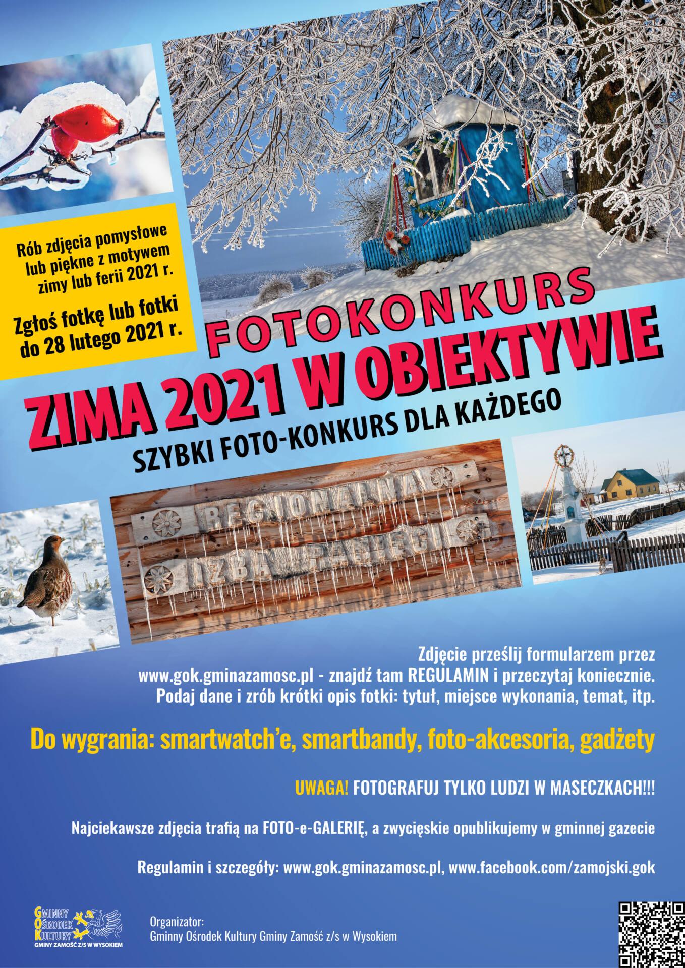 plakat foto konkurs zima 2021 Trwa zimowy foto-konkurs. GOK Gminy Zamość zaprasza do zabawy!