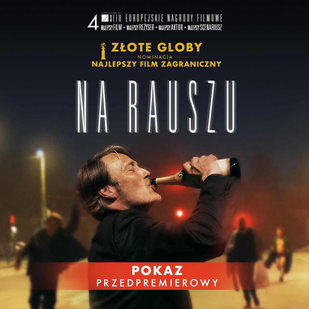 """pokazy przedpremierowe na rausz Zamojskie kino zaprasza na pokaz przedpremierowy filmu """"Na rauszu"""""""