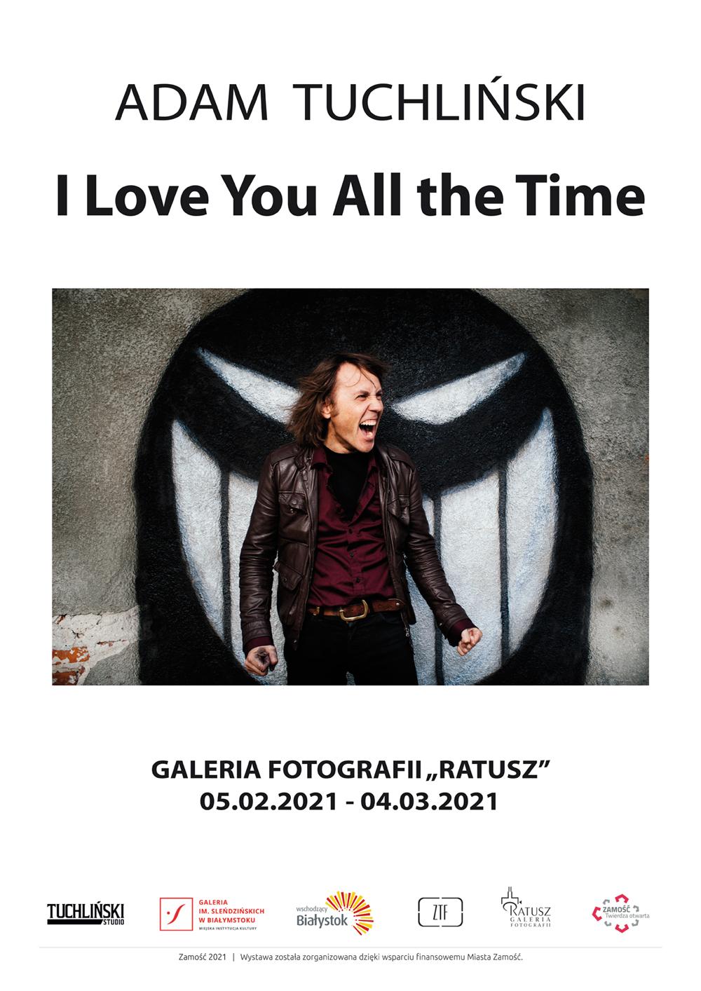 """tuchlinski plakat web """"I Love You All the Time"""" wernisaż wystawy fotografii Adama Tuchlińskiego"""
