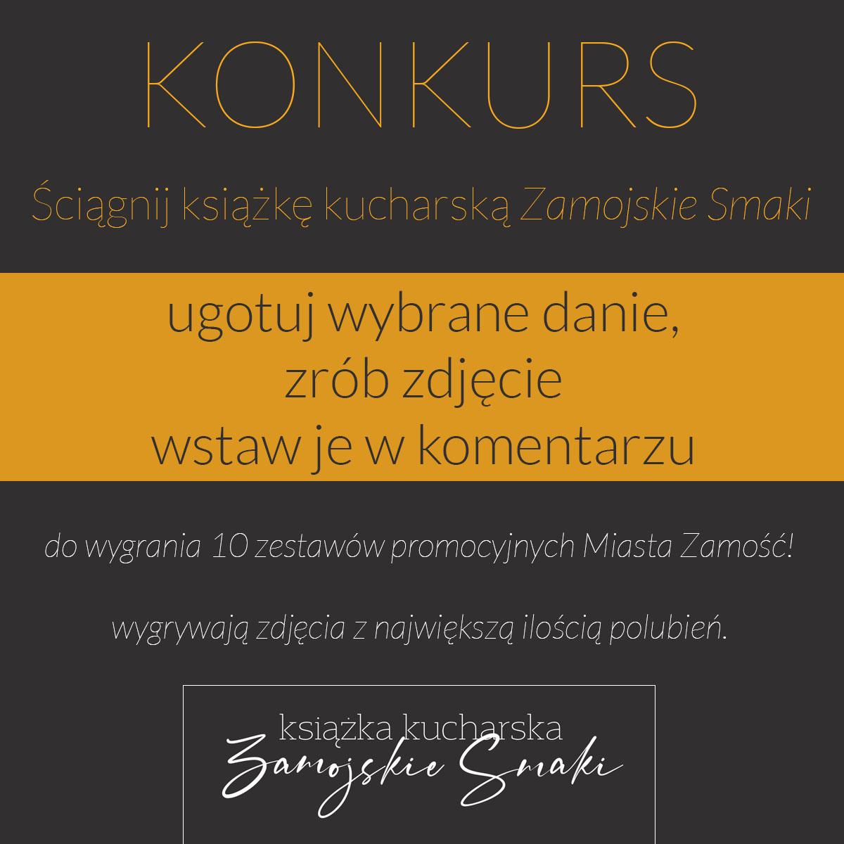 konkurs fb ZAMOŚĆ: Miasto zaprasza do udziału w konkursie kulinarnym