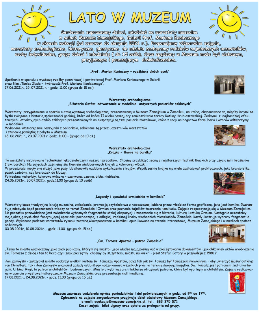 lato w muzeum zamojskim Lato w Muzeum Zamojskim