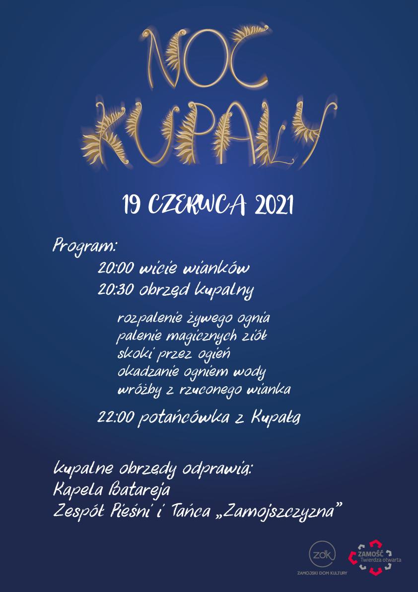 program kupala2 Noc Kupały w zamojskim parku.