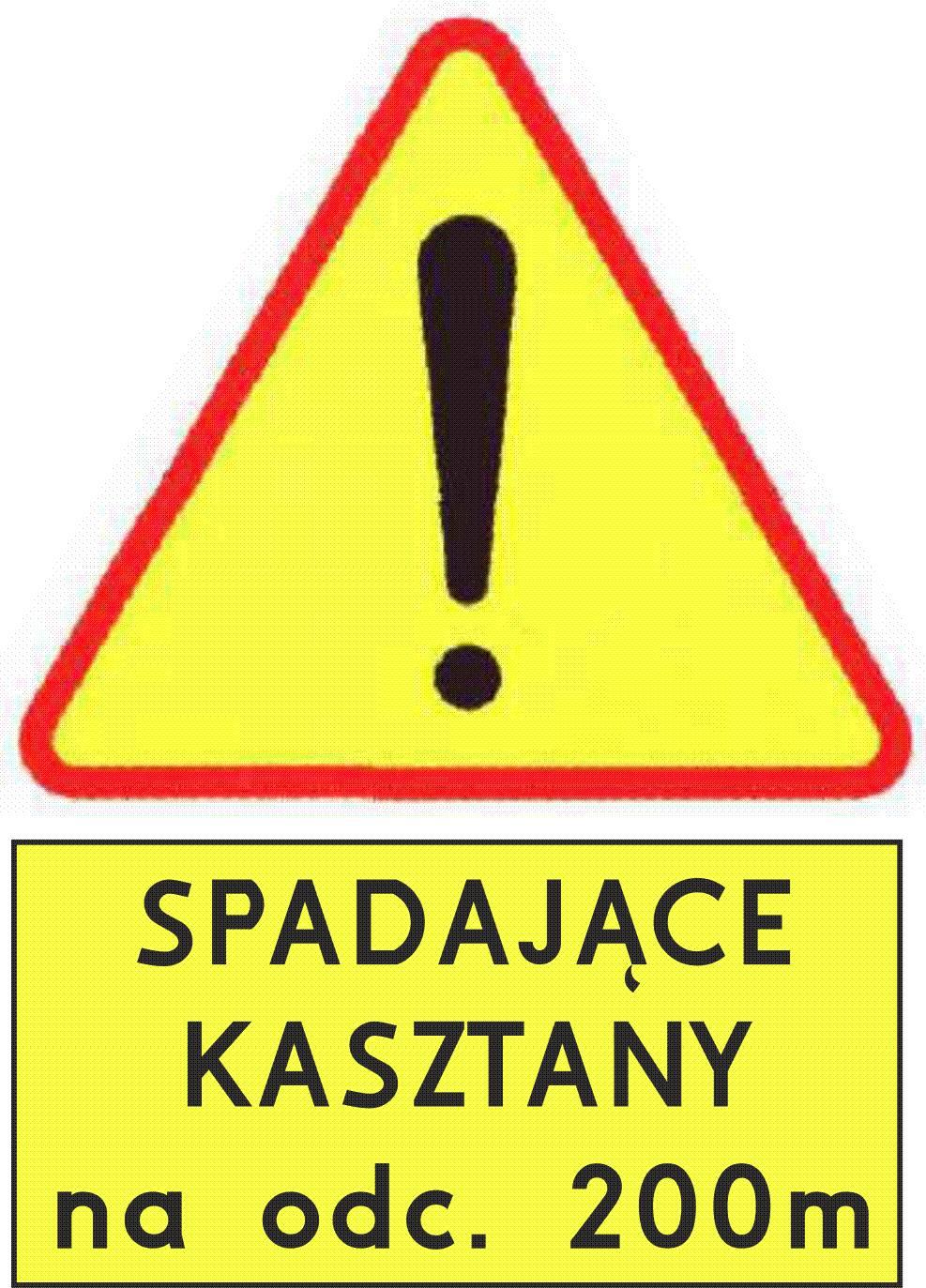 Napisy kasztany ZDG 002 ZAMOŚĆ: UWAGA na spadające kasztany!