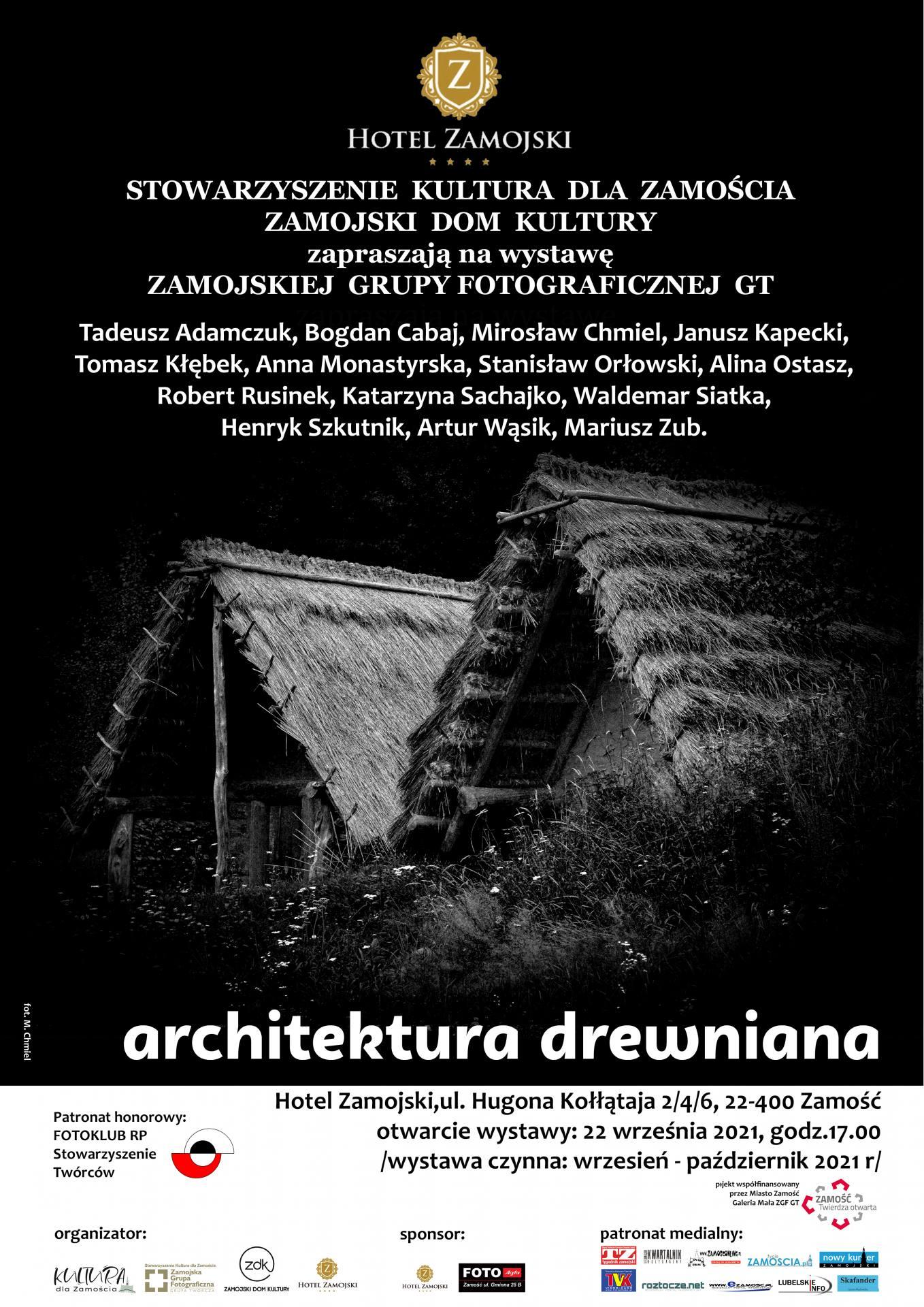 plakat archdrew Architektura drewniana w obiektywie Zamojskiej Grupy Fotograficznej