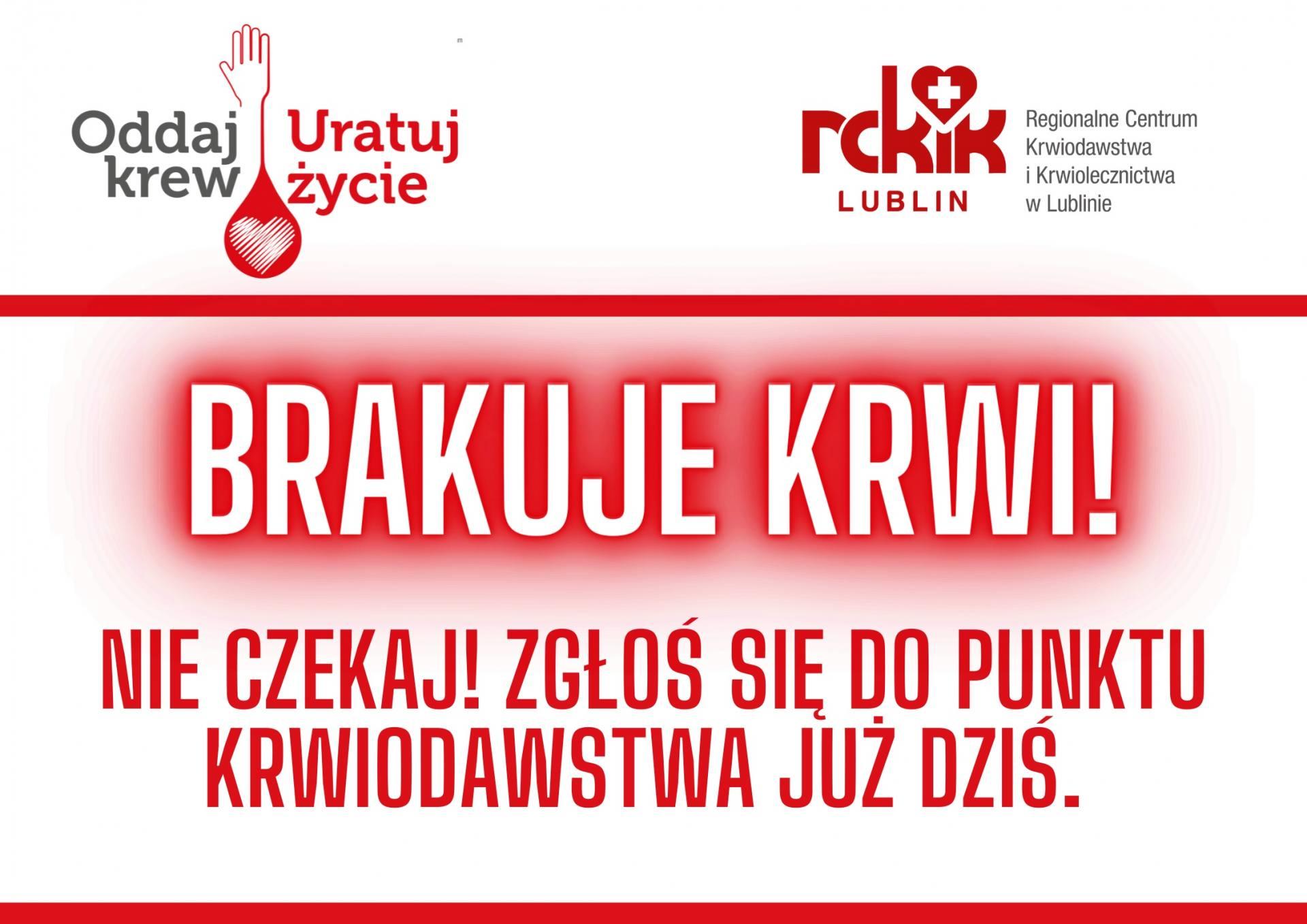 regionalne centrum krwiodawstwa i krwiolecznictwa w lublinie 2 Brakuje krwi! Krwiodawcy pilnie poszukiwani!